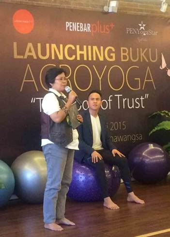 """Peluncuran Buku Acroyoga The Yoga of Trust"""" Sukses Digelar"""